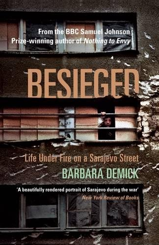 Besieged: Life Under Fire on a Sarajevo …