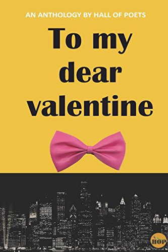To my dear Valentine: Celebrating the fe…