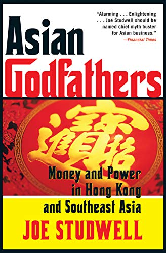 Asian Godfathers: Money and Power in Hon…